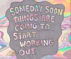 quote, someday, and tumblr image