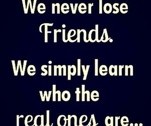 friends, quote, and real image