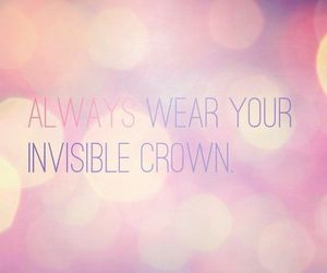 crown, quote, and invisible image