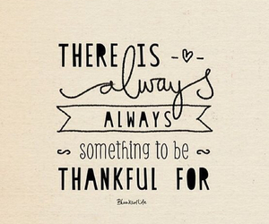 quotes, thankful, and always image