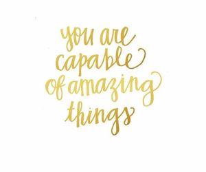 amazing, capable, and motivation image