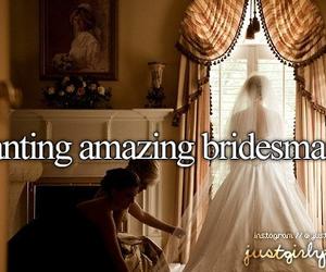 bridesmaid, wedding, and girly image
