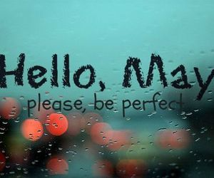 may, perfect, and hello image