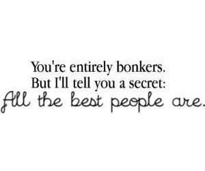 quote, bonkers, and alice in wonderland image
