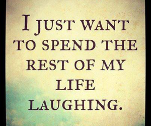 quote, life, and laugh image