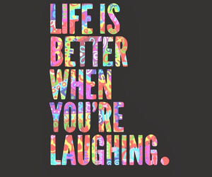 life, quotes, and laugh image