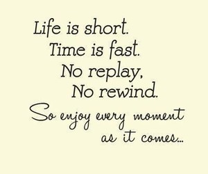 quotes, life, and enjoy image