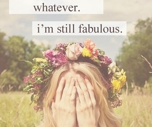 fabulous, flowers, and whatever image