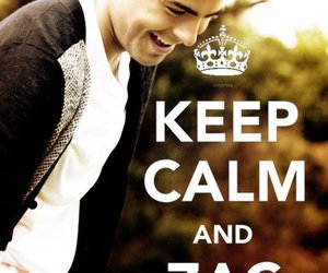 keep calm and zac efron image