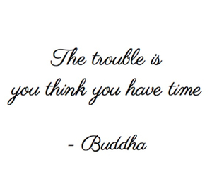 quote, Buddha, and time image