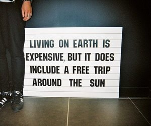earth, expensive, and quote image