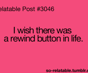 life, quote, and Rewind image