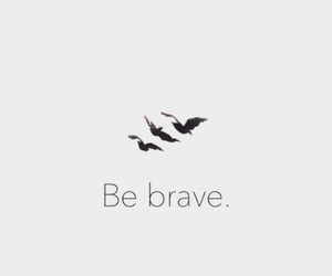 be brave, Shailene Woodley, and divergent image