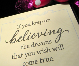 believe, dreams, and wishes image