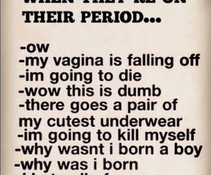 girl, period, and funny image