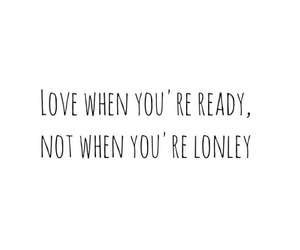 love, quote, and ready image