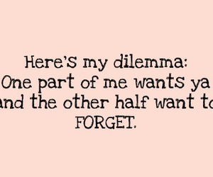 forget and dilemma image