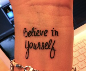 tattoo, believe, and yourself image