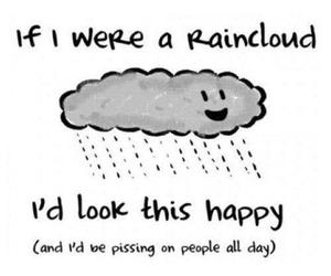 happy, rain, and clouds image