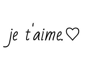 love, french, and je t'aime image