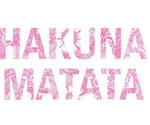 hakuna matata, pink, and quotes image