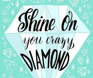 diamond, shine, and quote image
