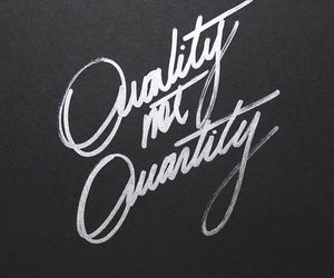 quality, quantity, and quote image