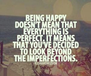 quotes, happy, and imperfection image