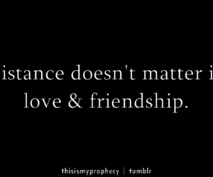 distance, friend, and friendship image
