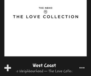 screenshot, west coast, and the neighbourhood image
