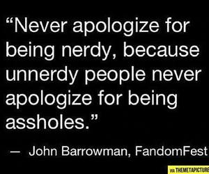 quotes, nerdy, and asshole image