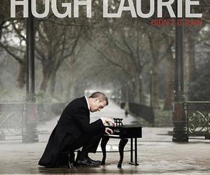 hugh laurie, music, and rain image