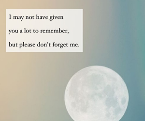 forget, quote, and remember image