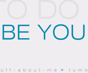 yourself, to do, and be you image
