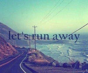 away, highway, and quotes image