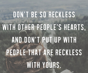 quote, heart, and reckless image