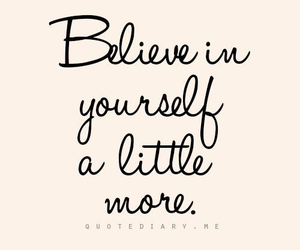 quotes, believe, and life image