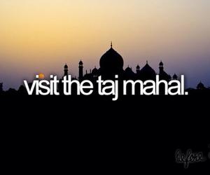 taj mahal, before i die, and travel image