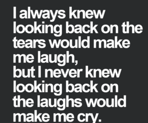 quote, laugh, and tears image