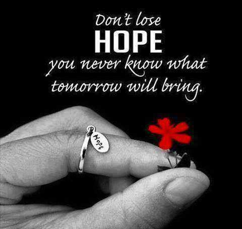 Don T Lose Hope Via Facebook On We Heart It