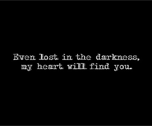 love, quote, and Darkness image
