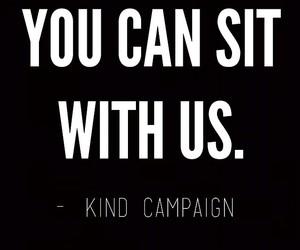 kind, kindcampaign, and youcantsitwithus image