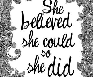 quotes, believe, and she image