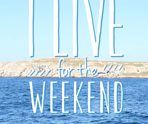 weekend, live, and sea image