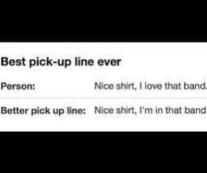 bands and pick up lines image