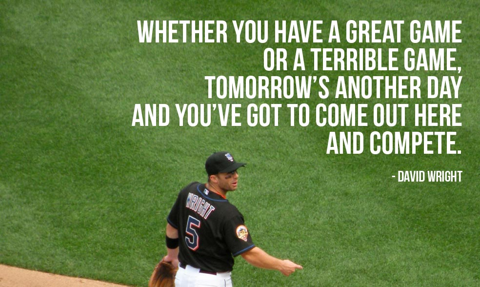Baseball Motivational Quotes Great Baseball Quotes by David Wright (New York Mets  Baseball Motivational Quotes