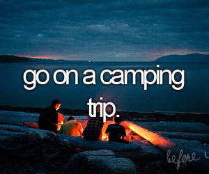 before i die, camping, and friends image