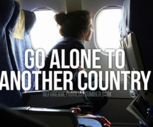 alone, before i die, and country image