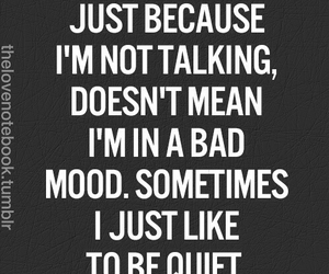 quiet, mood, and quotes image