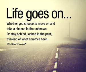 life, quotes, and past image